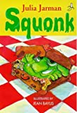 img - for Squonk (Yellow Banana Books) book / textbook / text book