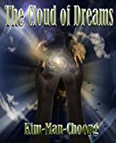 img - for The Cloud of Dreams book / textbook / text book