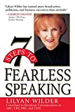 7 Steps to Fearless Speaking Lilyan Wilder