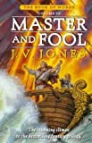 J. V. Jones Master And Fool: Book 3 of the Book of Words