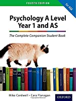 The Complete Companions: AQA Psychology Year 1 and AS Student Book (Fourth Edition) (Complete Companion Psychology)