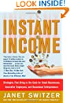 Instant Income: Strategies That Bring...
