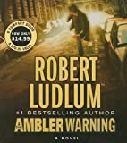 Robert Ludlum The Ambler Warning