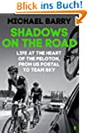 Shadows on the Road: Life at the Hear...