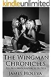 The Wingman Chronicles