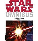 Omnibus Dark Times Volume 2 Star Wars (Paperback) - Common