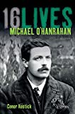 img - for Michael O'Hanrahan: 16 Lives (16 Lives) book / textbook / text book