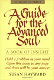 img - for A Guide for the Advanced Soul: A Book of Insight book / textbook / text book