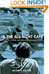 In the All-Night Cafe: A Memoir of Be...