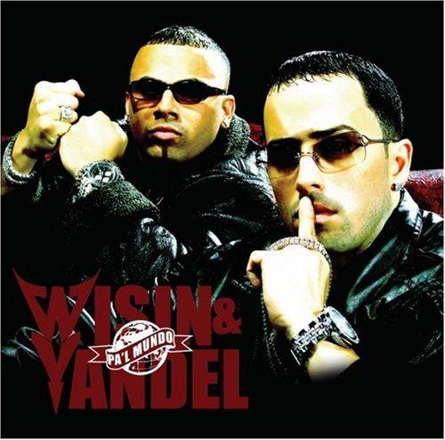Wisin & Yandel - Pal