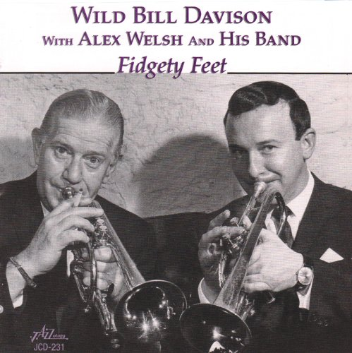 Fidgety Feet by Alex Welsh & His Band and Wild Bill Davison