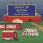 Death of Anton | Alan Melville