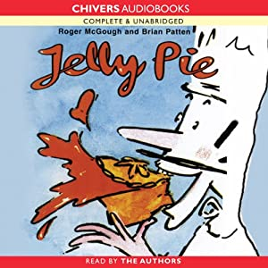 Jelly Pie | [Brian Patten, Roger McGough]