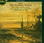 Evening Watch And Other Choral