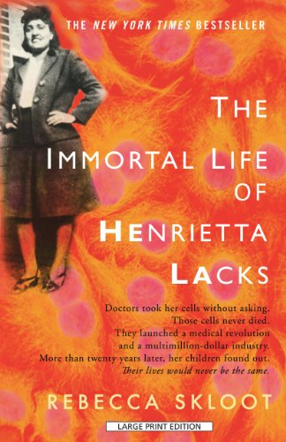 The Immortal Life Of Henrietta Lacks (Thorndike Press Large Print Popular and Narrative Nonfiction Series)