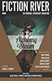 img - for Fiction River: Alchemy & Steam (Fiction River: An Original Anthology Magazine) (Volume 13) book / textbook / text book