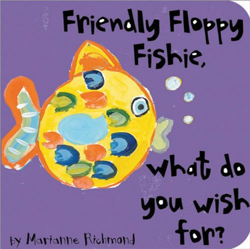 Friendly Floppy Fishie, What Do You Wish For? (Beginner Boards) PDF