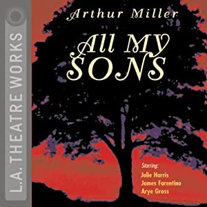 All My Sons | [Arthur Miller]