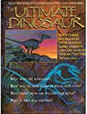 The Ultimate Dinosaur: Past, Present, and Future (0553076760) by BYRON PREISS