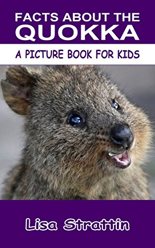 Facts About the Quokka (A Picture Book For Kids 158) (English Edition)