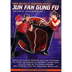 Jun Fan Gung Fu: Volume 2 - JKD Kickboxing Fighting Techniques