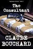 The Consultant (VIGILANTE Series Book 2)
