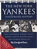 The New York Yankees Illustrated History