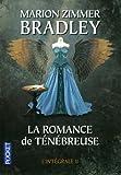 """Afficher """"La Romance de Ténébreuse n° 4-6<br /> Ténébreuse. T2"""""""