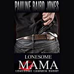 Lonesome Mama | Pauline Baird Jones
