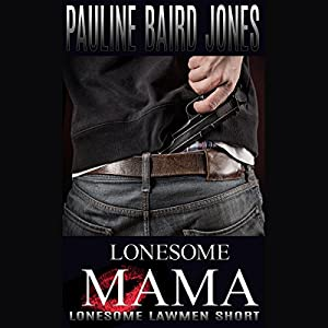 Lonesome Mama | [Pauline Baird Jones]