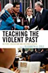 Teaching the Violent Past: History Ed...