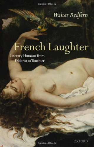 French Laughter: Literary Humour from Diderot to Tournier