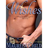 Wishes (a sexy, funny Western romance) ~ Maureen Child
