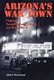 img - for Arizona's War Town: Flagstaff, Navajo Ordnance Depot, and World War II by John S. Westerlund (2004-01-01) book / textbook / text book