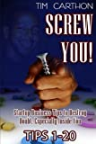 img - for Screw You!: Startup Business Tips to Destroy Doubt, Especially Inside You (Tips 1-20) (Volume 1) book / textbook / text book