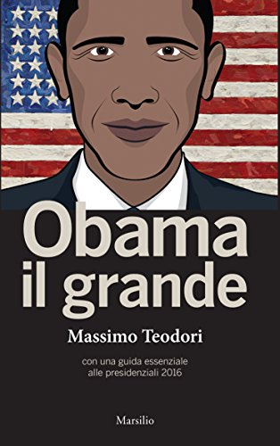 Obama il grande Con una guisa essenziale alle presidenziali 2016 PDF