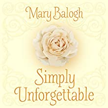 Simply Unforgettable: The Simply Quartet, Book 1 Audiobook by Mary Balogh Narrated by Rosalyn Landor