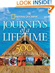 Journeys of a Lifetime: 500 of the Wo...