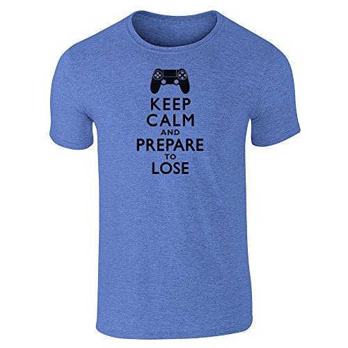 Pop fili da uomo Keep Calm e preparati a perdere-PS a maniche corte maglietta Heather Royal Blue Medium