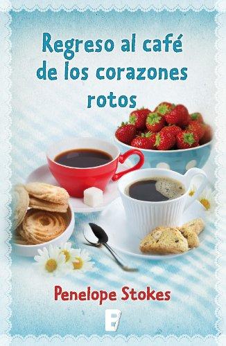Regreso Al Café De Los Corazones Rotos