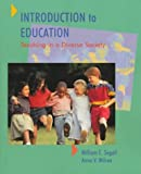 img - for Introduction to Education: Teaching in a Diverse Society by William Segall (1997-11-26) book / textbook / text book