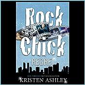 Rock Chick Regret | [Kristen Ashley]