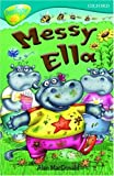 Oxford Reading Tree: Stage 9: TreeTops: Messy Ella (Treetops Fiction)
