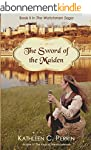 The Sword of the Maiden (The Watchmen...