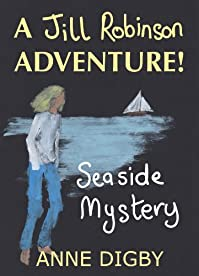 (FREE on 6/22) Me, Jill Robinson! Seaside Mystery {jill Robinson Adventure Series} by Anne Digby - http://eBooksHabit.com