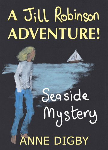 Free Kindle Book : Me, Jill Robinson! SEASIDE MYSTERY {Jill Robinson Adventure Series}