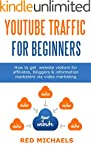 YOUTUBE TRAFFIC FOR BEGINNERS: How to...