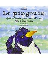 Le pingouin qui n'était pas sûr d'être un pingouin