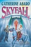 Skyfall (Asaro, Catherine) (0765306387) by Asaro, Catherine