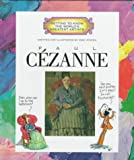 Paul Cezanne (Getting to Know the World's Greatest Artists) (0516207628) by Mike Venezia